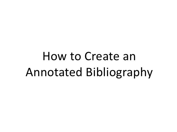 How to Create an Annotated Bibliography<br />