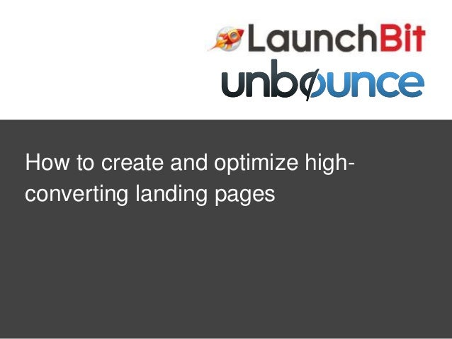 How to create and optimize high converting landing pages