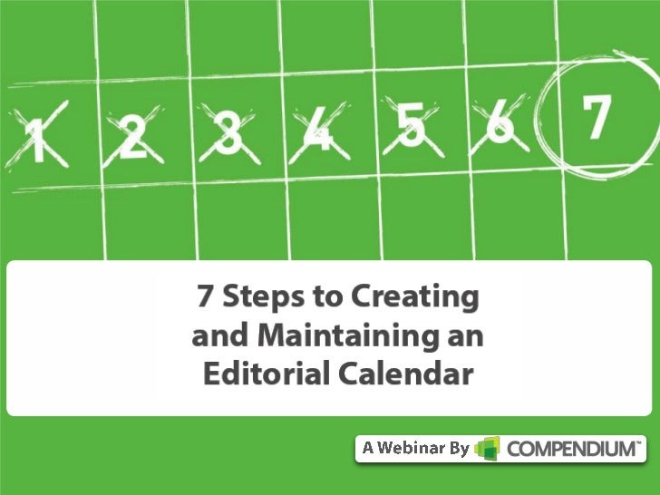7 Steps to Creating and Maintaining an Editorial Calendar