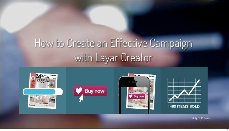 How to Create an Effective Campaign with Layar Creator