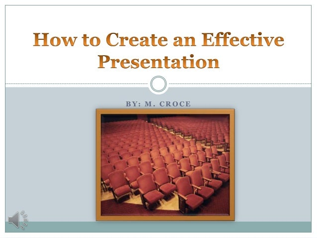 How to create an effective presentation