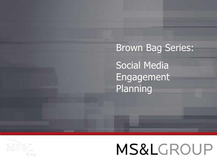 Brown Bag Series: Social Media Engagement Planning