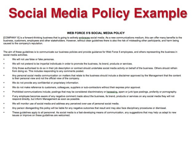 social media policy in the workplace However, lawful construction of a workplace social media policy is not always as  simple as it seems in recent years, the national labor.