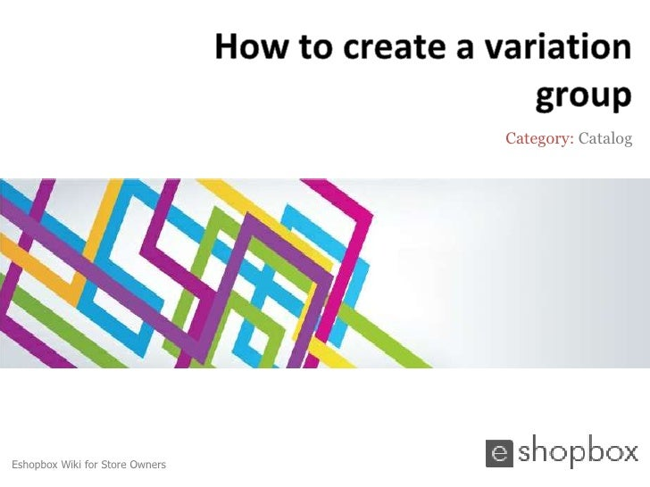How to create a variation group
