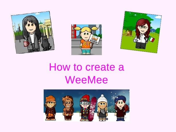 How To Create A Wee Mee