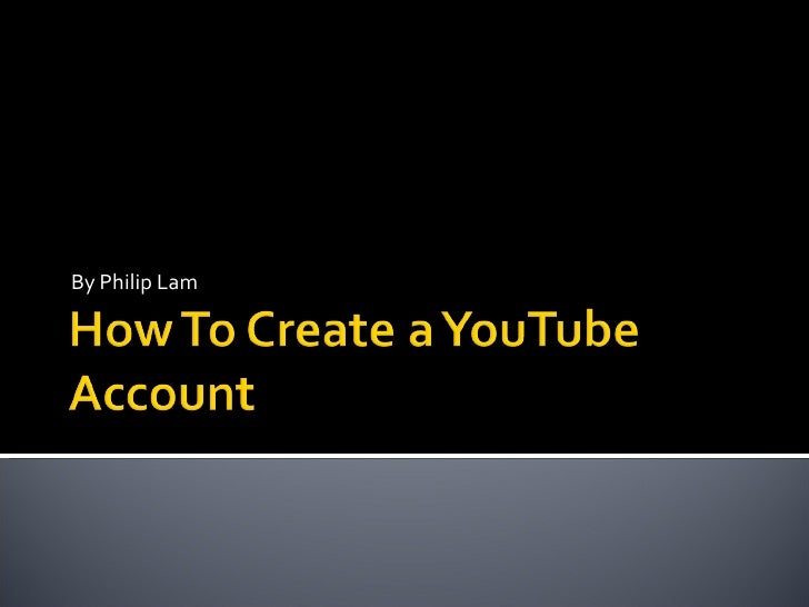 how to create a shared youtube account