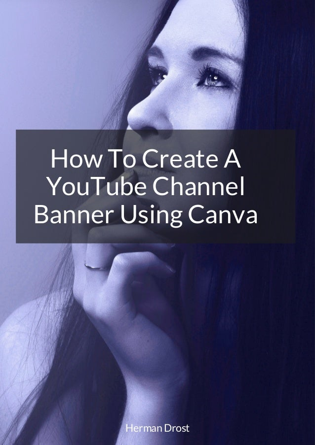 how to create a you tube channel banner using canva