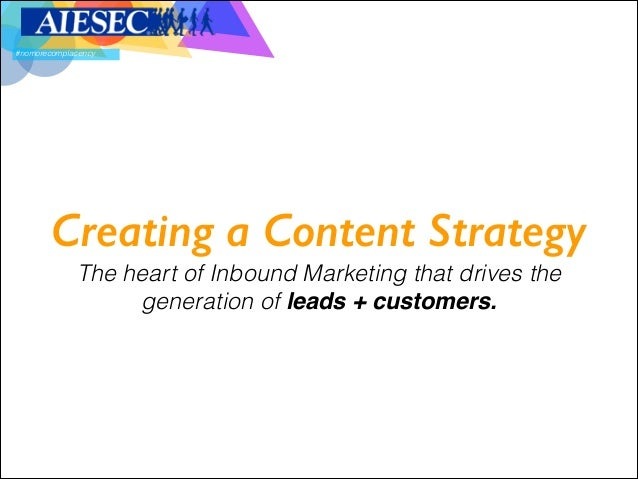 #nomorecomplacency  !  Creating a Content Strategy 