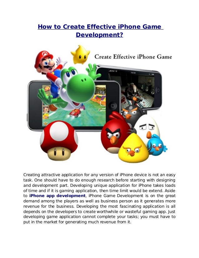 How to Create Effective iPhone Game                 Development?Creating attractive application for any version of iPhone ...