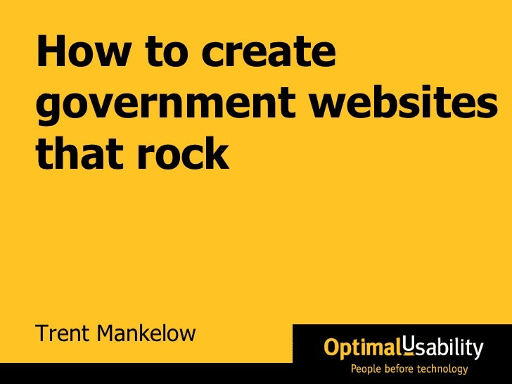 Trent Mankelow How to create government websites that rock