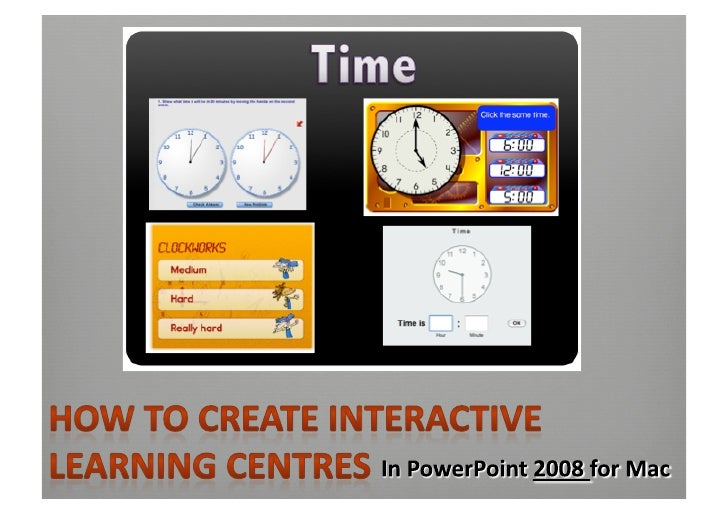 How To Create Interactive Learning Centres For Mac