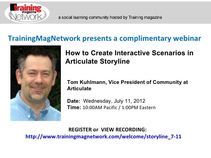 TrainingMagNetwork presents a complimentary webinar                  How to Create Interactive Scenarios in               ...