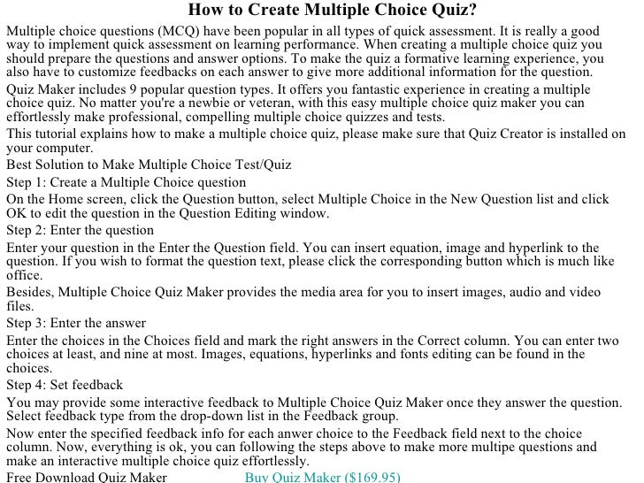 How to Create Multiple Choice Quiz?Multiple choice questions (MCQ) have been popular in all types of quick assessment. It ...