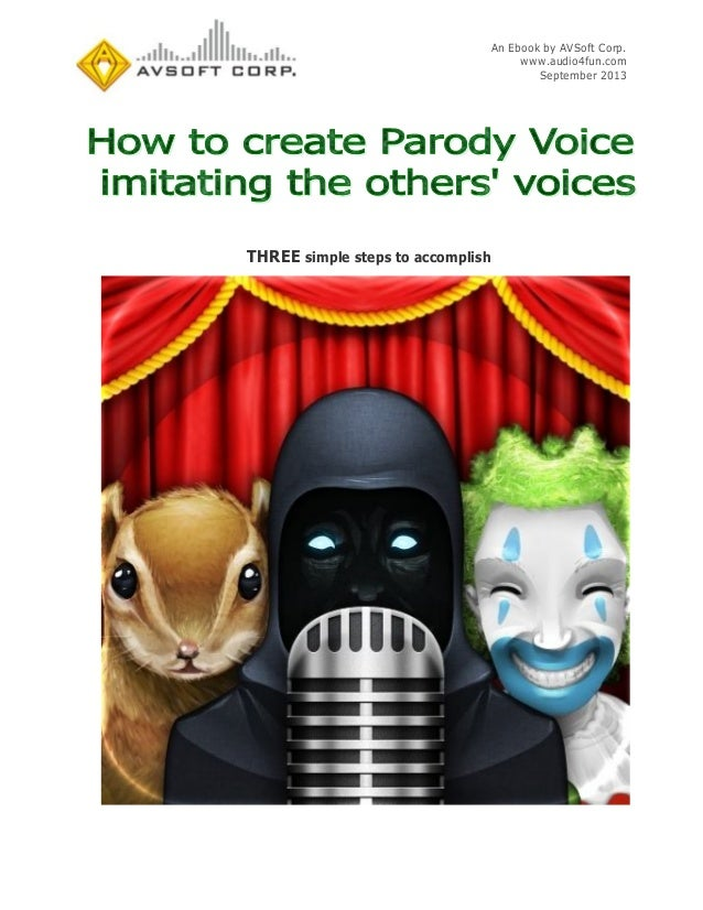 How to create parody voice imitating the others' voices