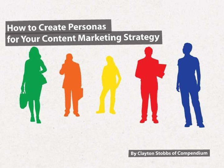 How to Create Personas for your Content Marketing Strategy