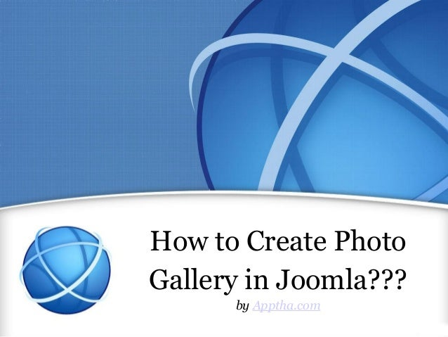 How to Create Photo Gallery in Joomla