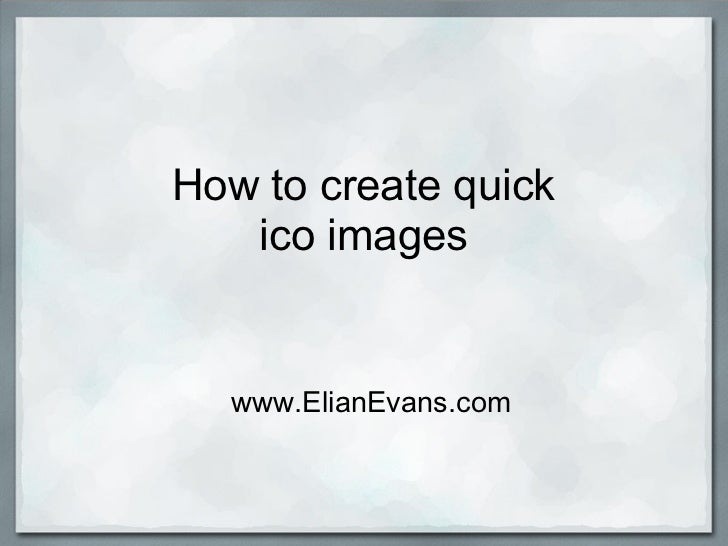 How to create quick ico images