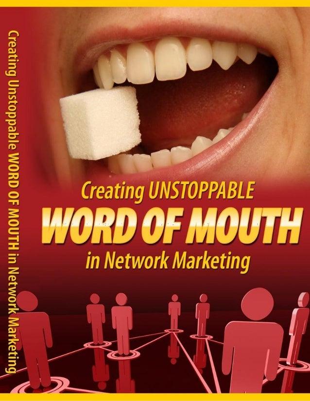 HowToCreateUnstoppableWordOfMouthInNetworkMarketing.pdf