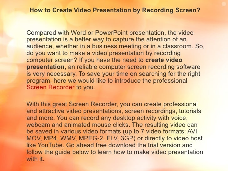 How to Create Video Presentation by Recording Screen?Compared with Word or PowerPoint presentation, the videopresentation ...
