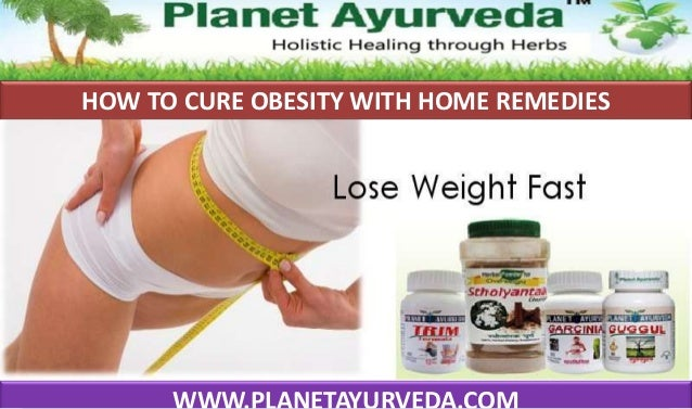 HOW TO CURE OBESITY WITH HOME REMEDIES
