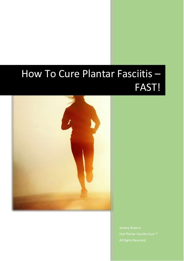 how to fix plantar fasciitis fast