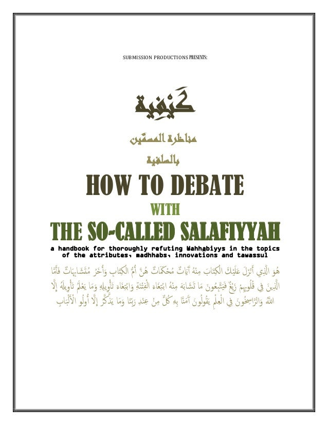 How to debate with the so called salafiyyah