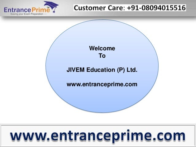 Welcome To JIVEM Education (P) Ltd.  www.entranceprime.com