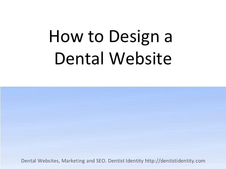 How to design a dental website