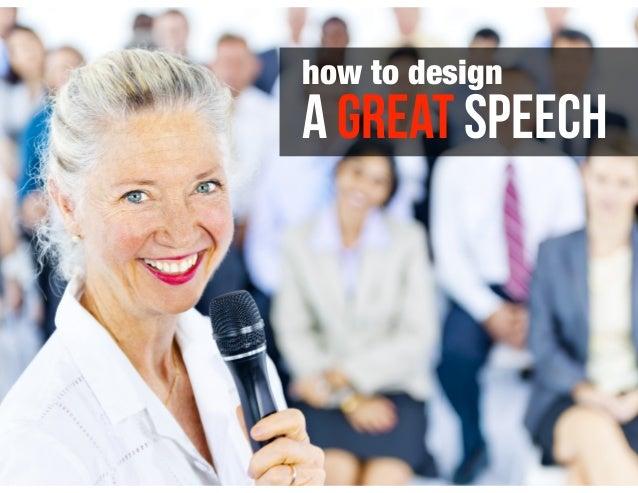 a GREAT speech how to design