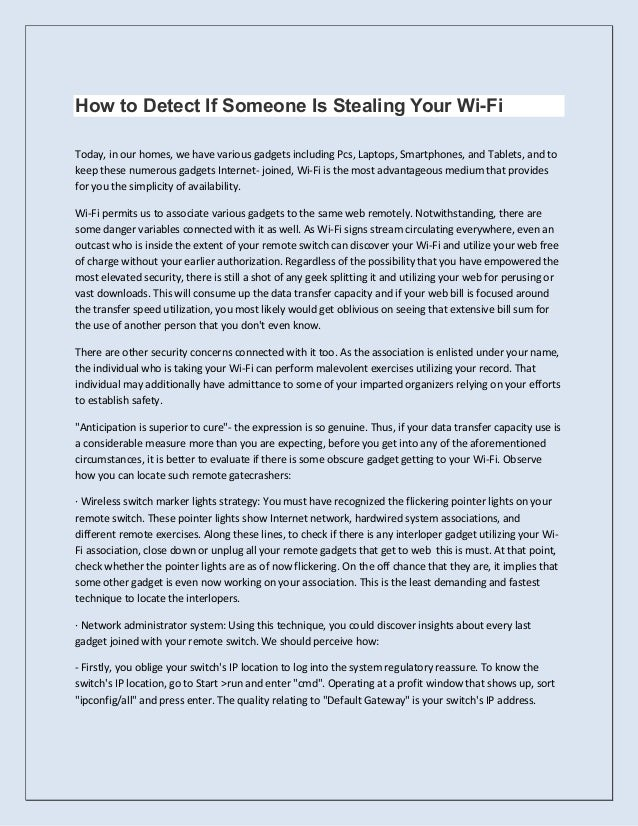 How to Detect If Someone Is Stealing Your Wi-Fi Today, in our homes, we have various gadgets including Pcs, Laptops, Smart...