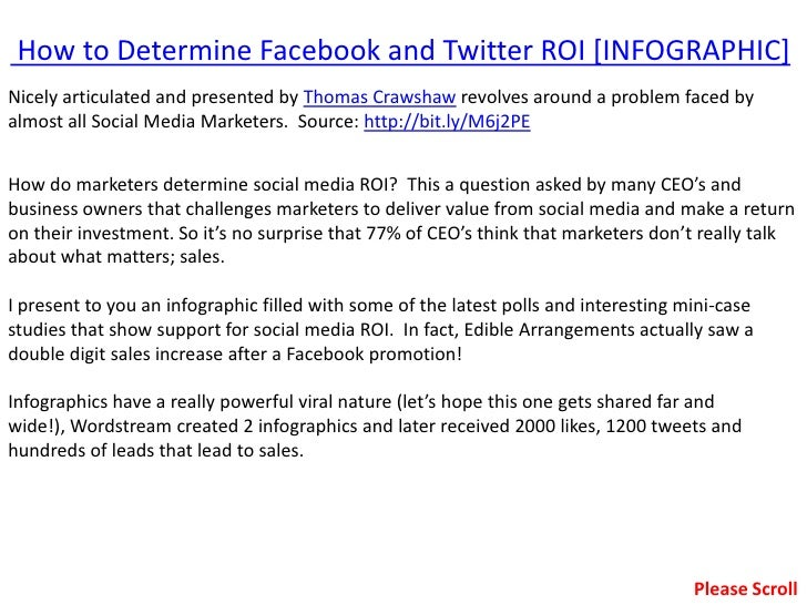 How to Determine Facebook and Twitter ROI [INFOGRAPHIC]Nicely articulated and presented by Thomas Crawshaw revolves around...
