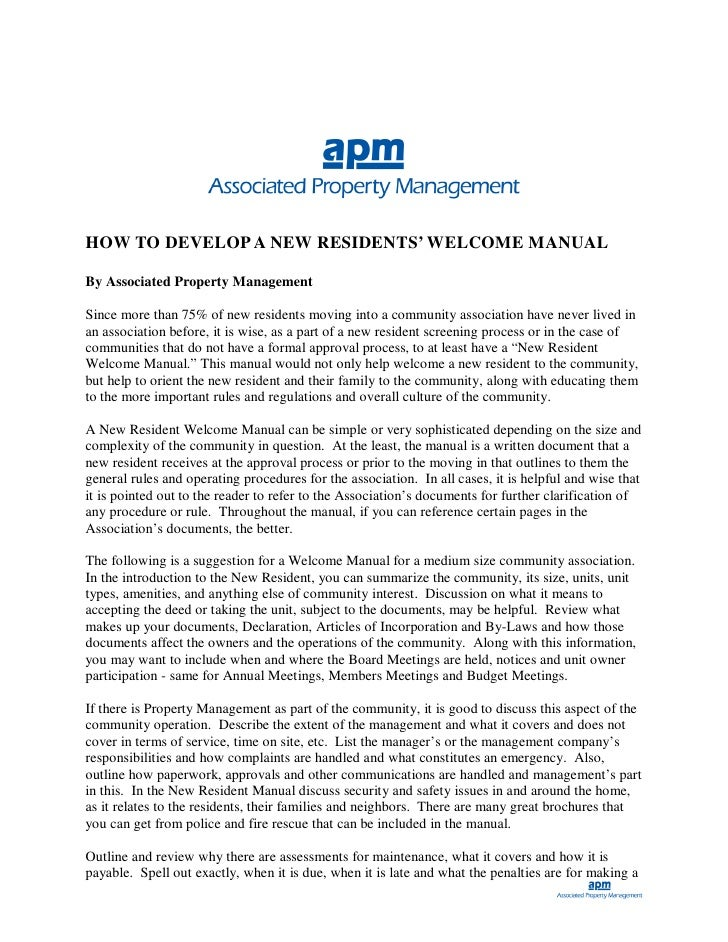 HOW TO DEVELOP A NEW RESIDENTS' WELCOME MANUAL  By Associated Property Management  Since more than 75% of new residents mo...