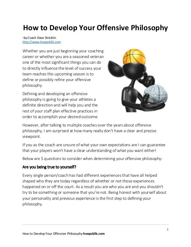 1 How to Develop Your Offensive Philosophy-hoopskills.com How to Develop Your Offensive Philosophy -by Coach Dave Strickli...