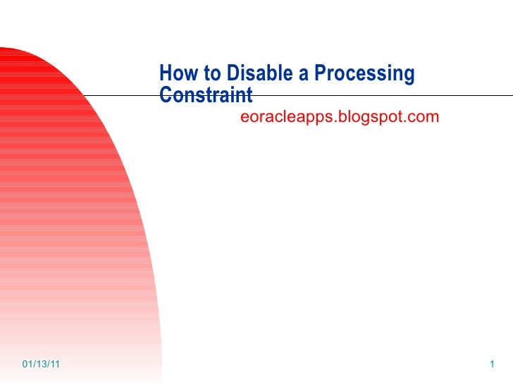 How to Disable a Processing Constraint eoracleapps.blogspot.com