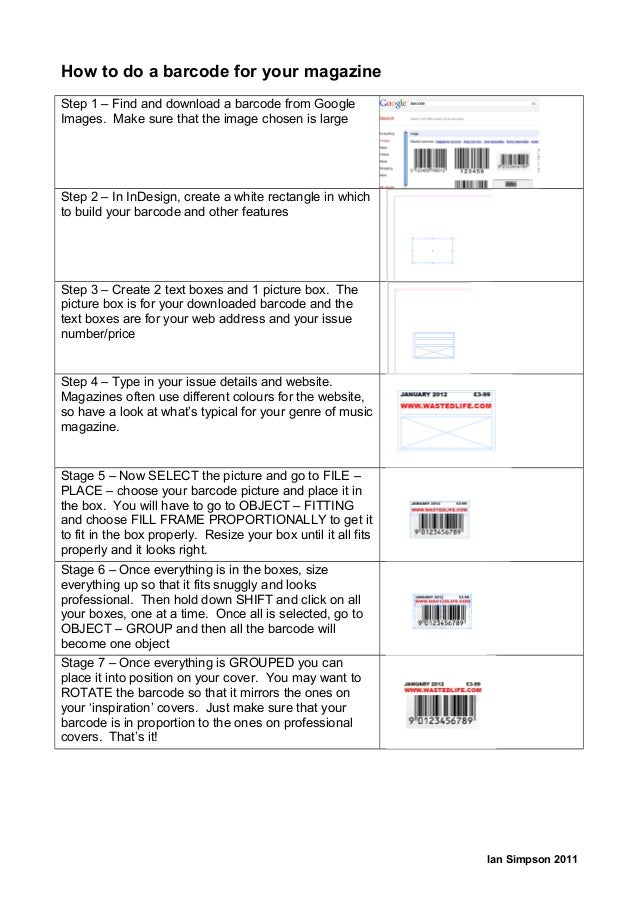 How to do a barcode for your magazine Step 1 – Find and download a barcode from Google Images. Make sure that the image ch...