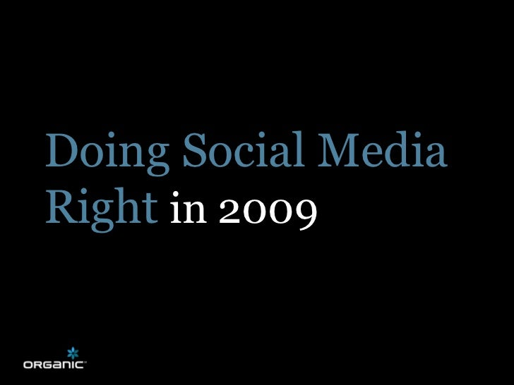 How To Do Social Media Right In 2009