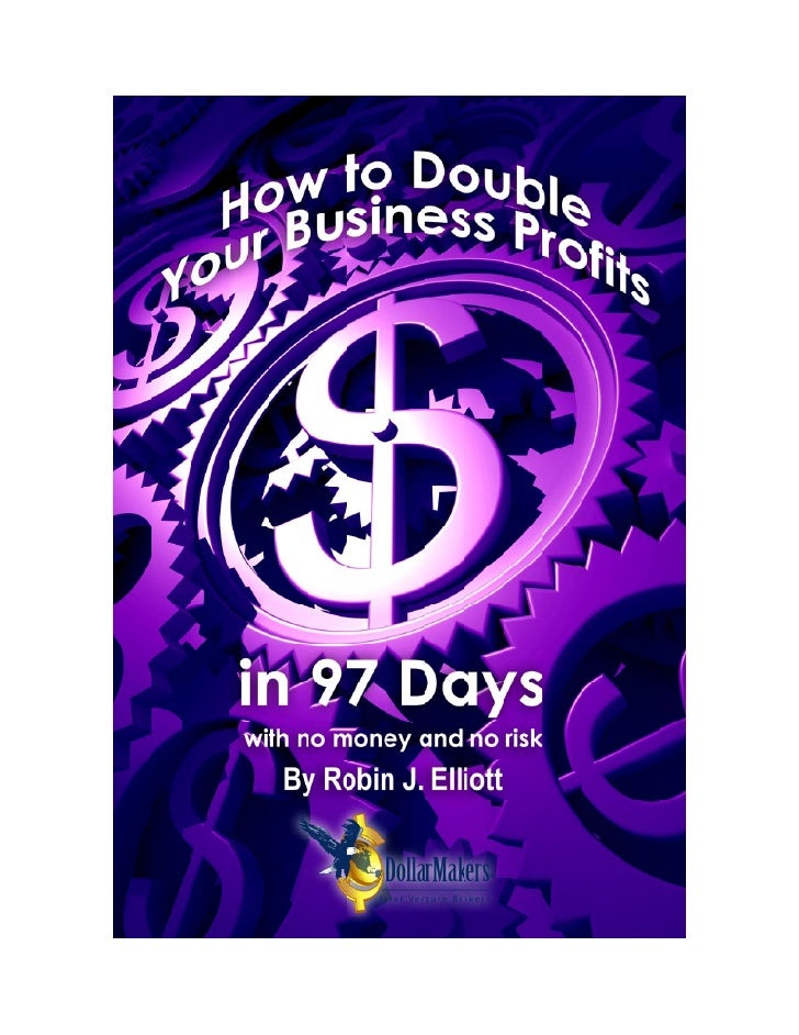 Howto Double Your Business Profitsin97 Days
