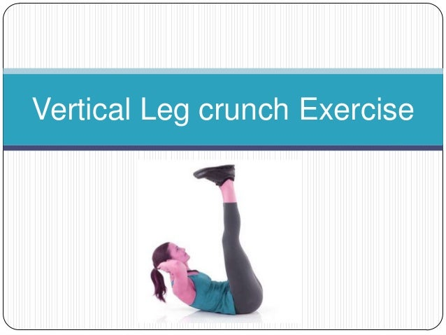 Vertical Leg Crunches Related Keywords & Suggestions - Vertical Leg ...