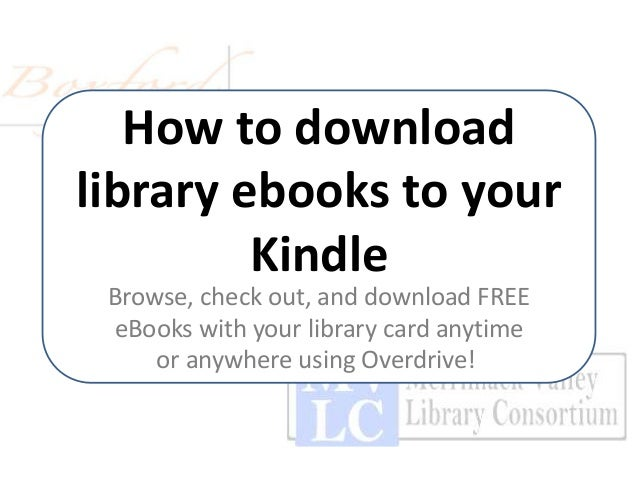 How to download library ebooks to your Kindle Browse, check out, and download FREE eBooks with your library card anytime o...