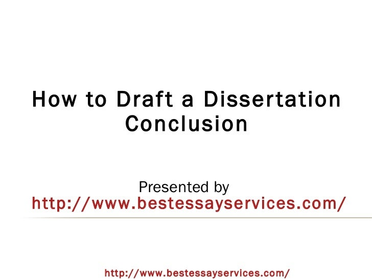 How to draft a dissertation conclusion