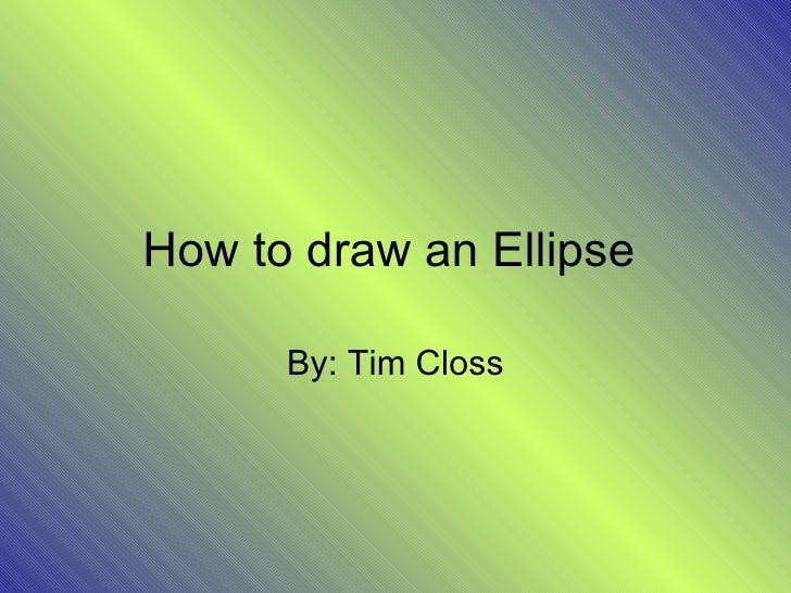 how to draw an ellipse with a compass