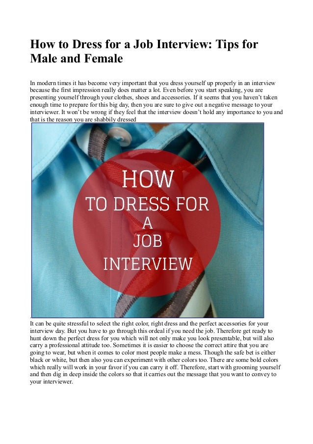 How to dress for a job interview tips for male and female
