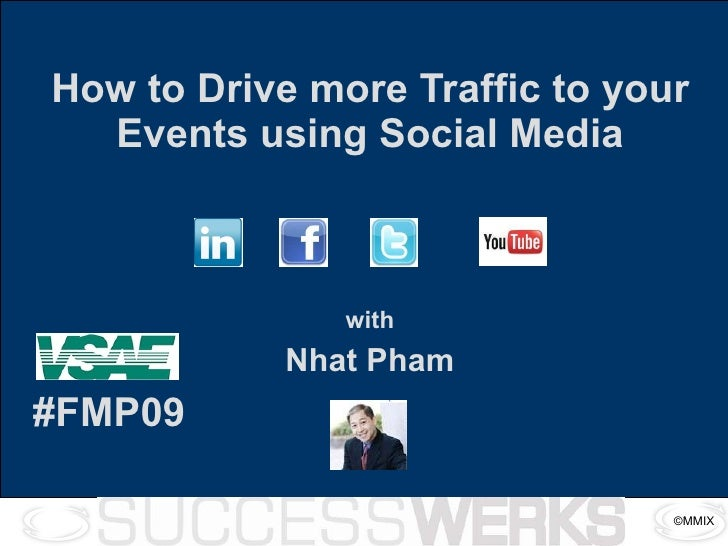 How to Drive more Traffic to your Events using Social Media with Nhat Pham #FMP09
