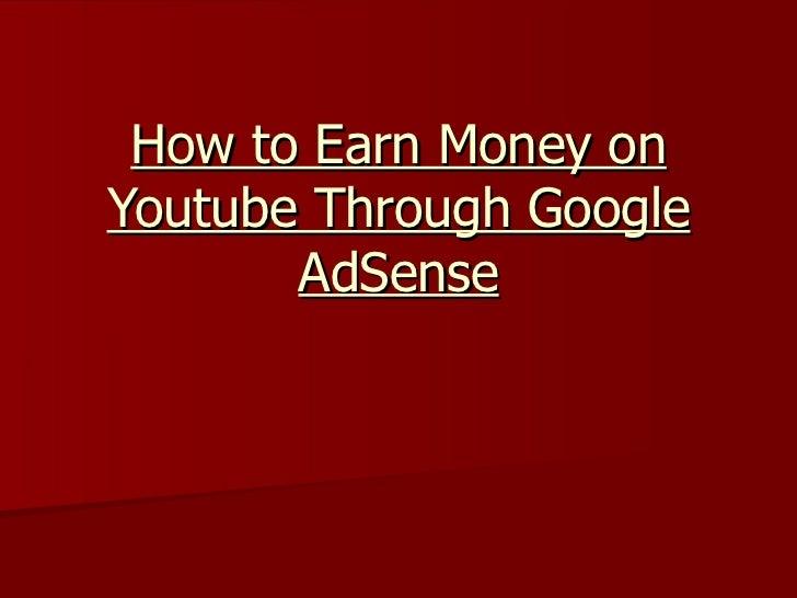 How to Earn Money on Youtube Through Google AdSense