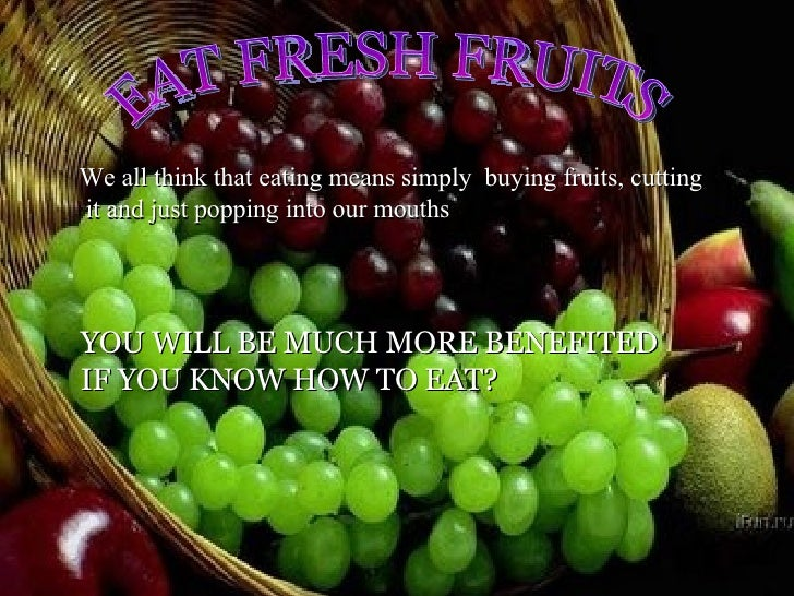 How To Eat Fruits