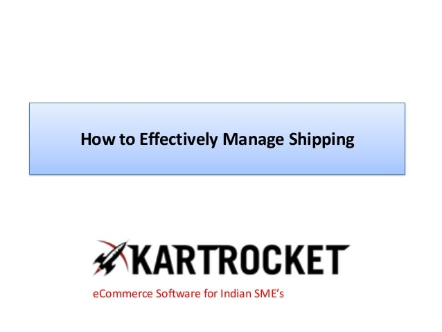 How to Effectively Manage Shipping