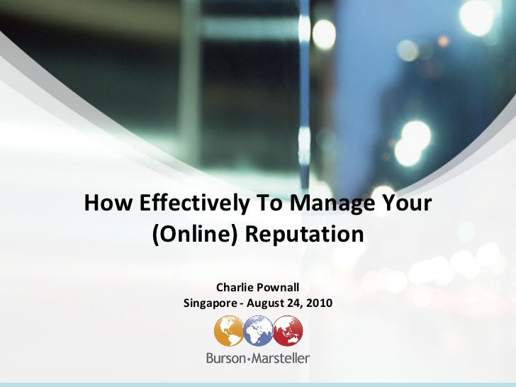 How to Effectively Manage Your Online Reputation