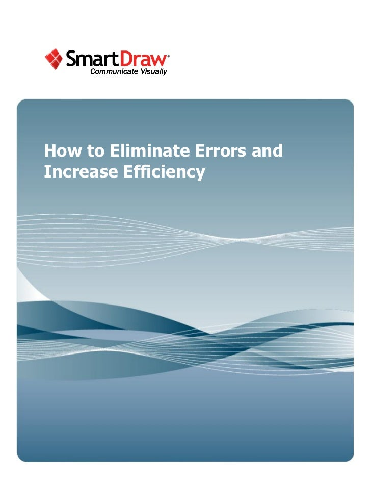 How to Eliminate Errors andIncrease Efficiency