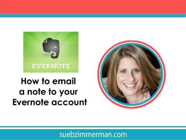 How to email a note into your Evernote account