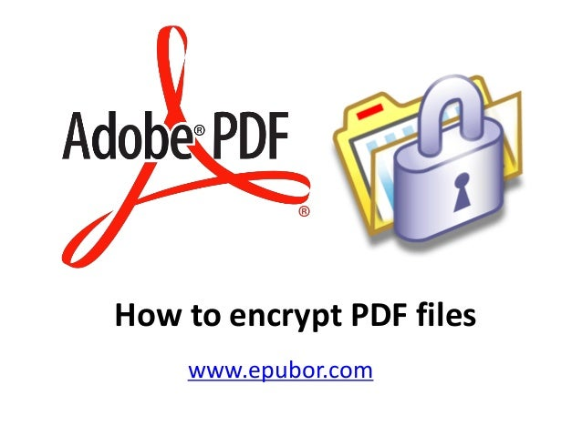 How to encrypt pdf files